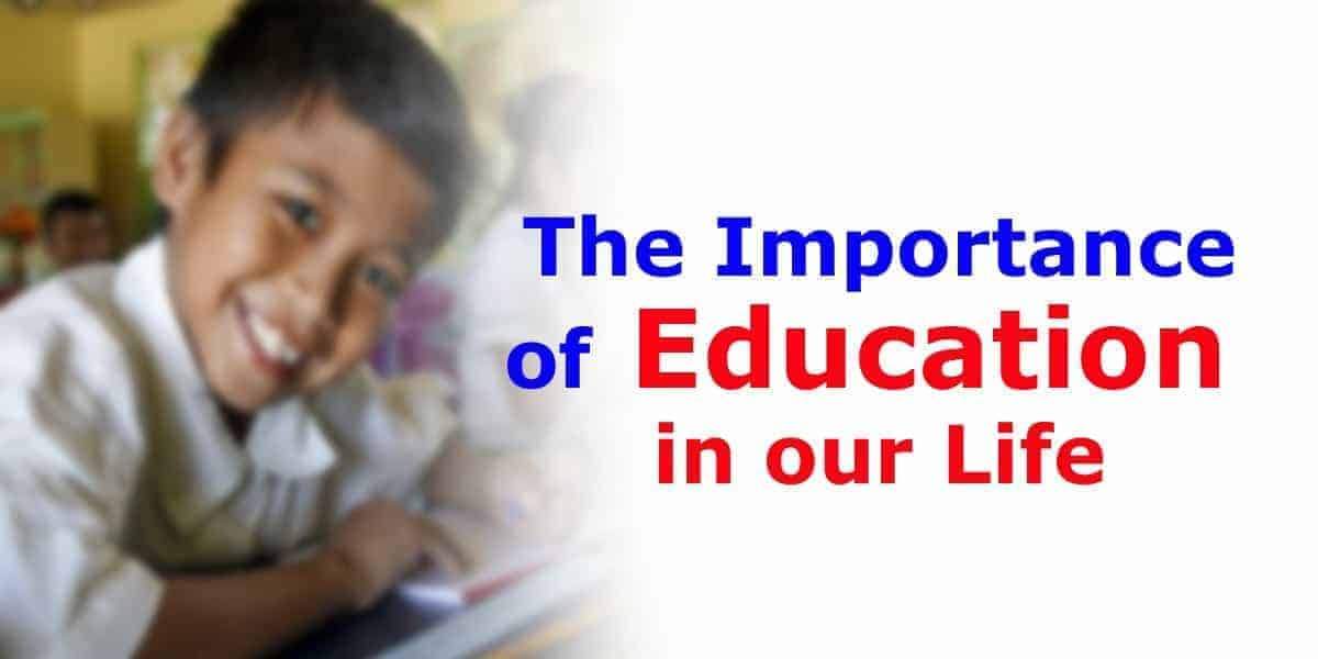The Importance of Education in our Life