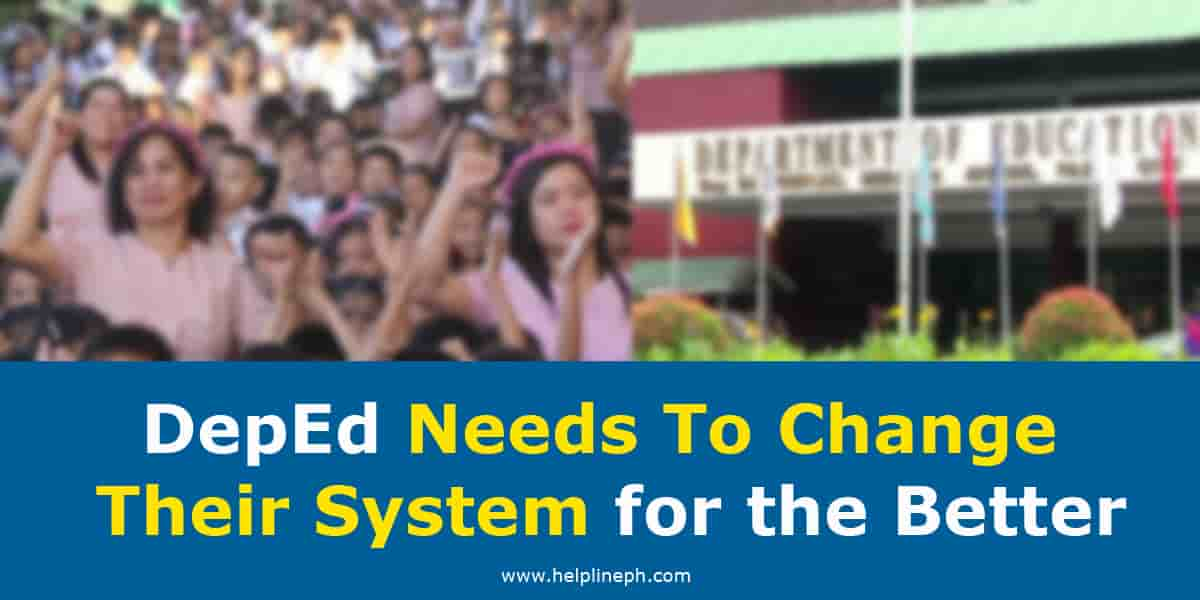 DepEd Needs To Change Their System for the Better
