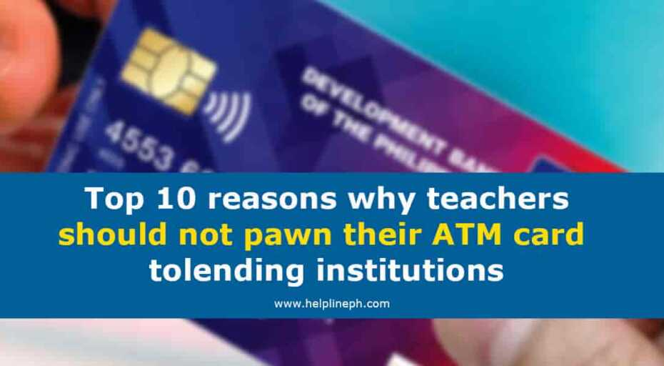 Reasons why teachers should not pawn their ATM card