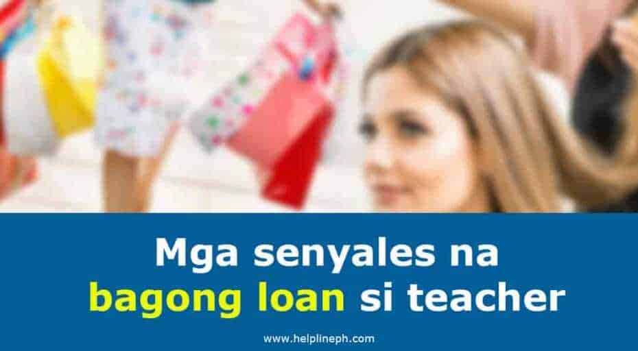 senyales na bagong loan si teacher