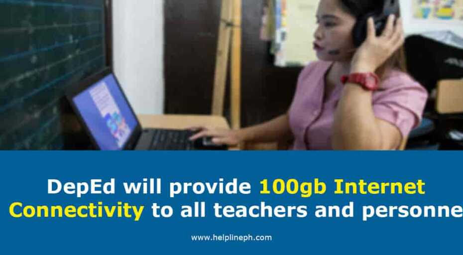 DepEd will provide 100gb Internet Connectivity to all teachers and personnel