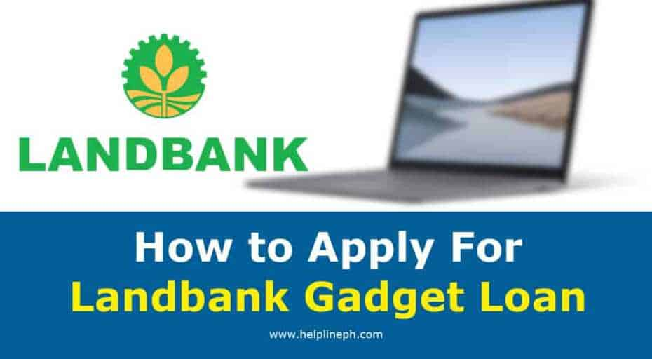 How to Apply For Landbank Gadget Loan