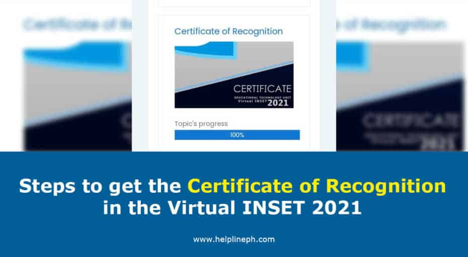 Steps to get the Certificate of Recognition in the Virtual INSET 2021