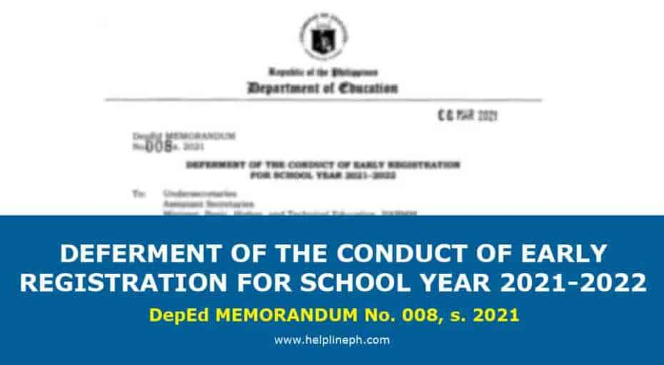 Deferment of the conduct of early registration
