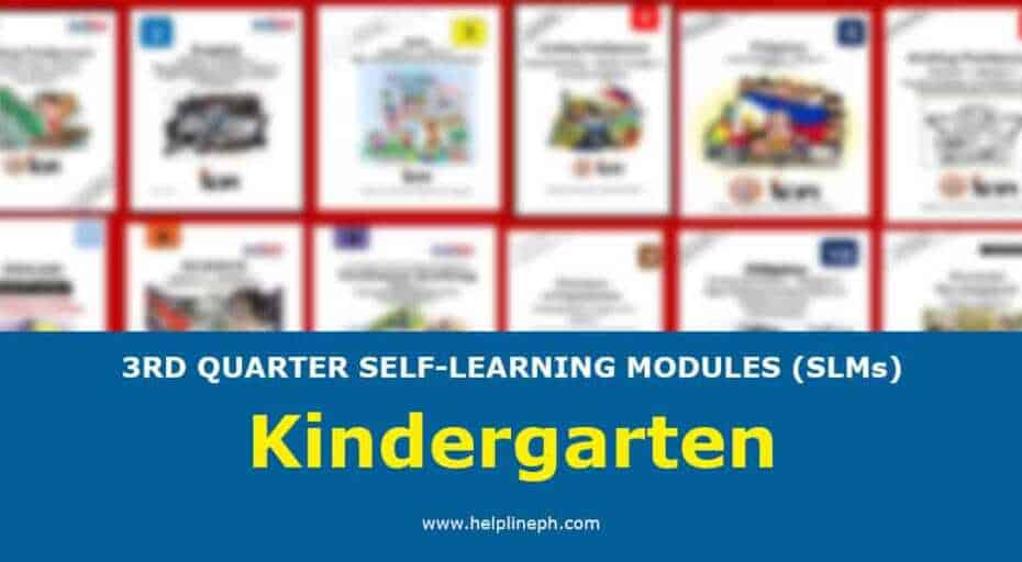 Kindergarten - 3RD QUARTER SELF-LEARNING MODULES (SLMs)