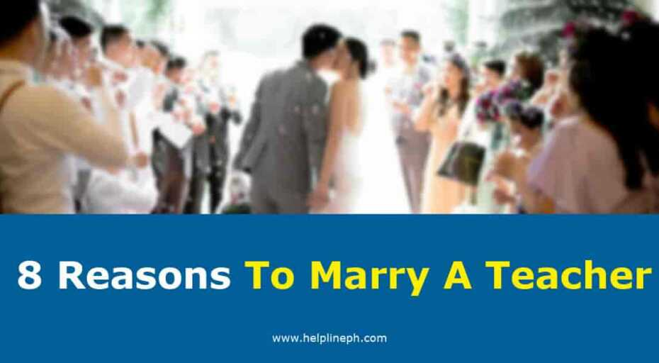 8 reasons to marry a teacher