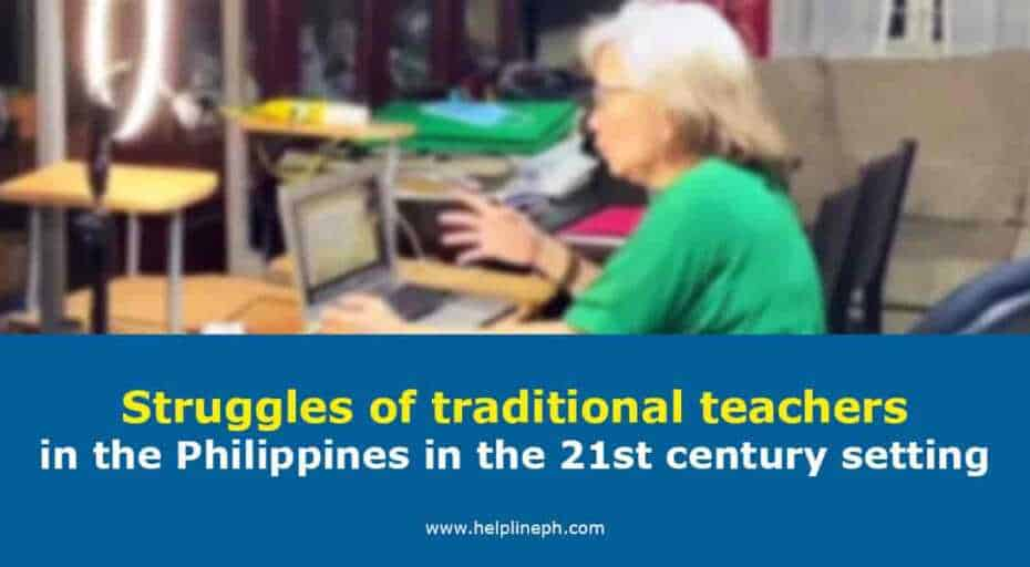 Struggles of traditional teachers in the Philippines in the 21st century setting
