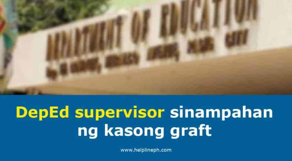 DepEd supervisor sinampahan ng kasong graft