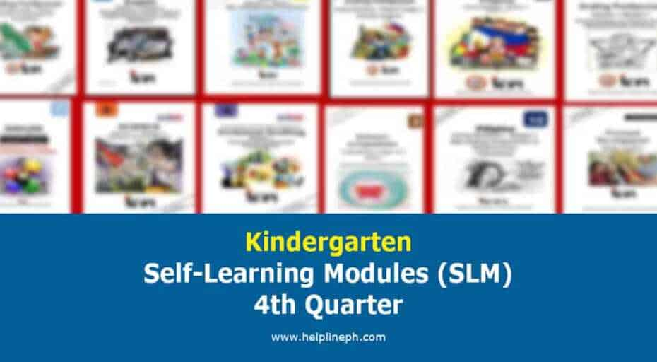 Kindergarten Self-Learning Modules (SLM) 4th Quarter