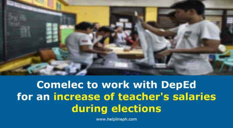 DepEd for an increase of teacher's salaries during elections