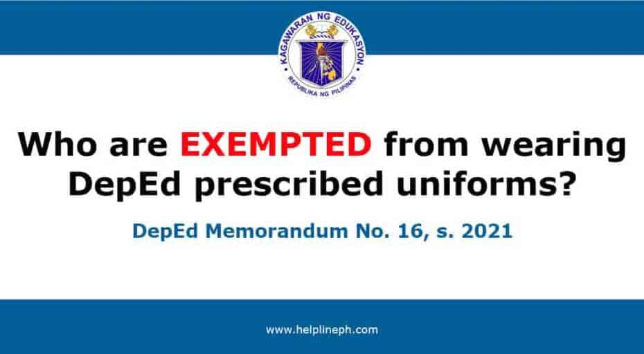 exempted from wearing DepEd prescribed uniforms