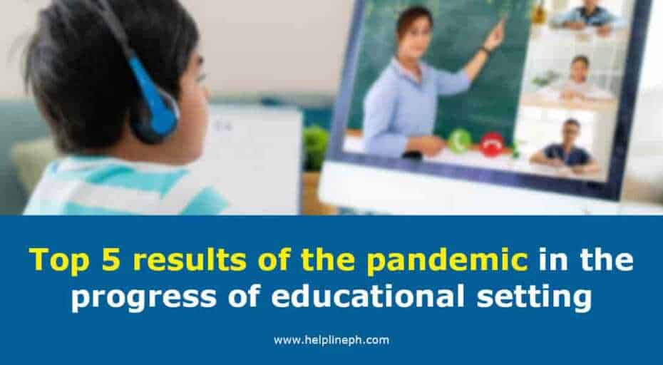 Results of the pandemic in the progress of educational setting