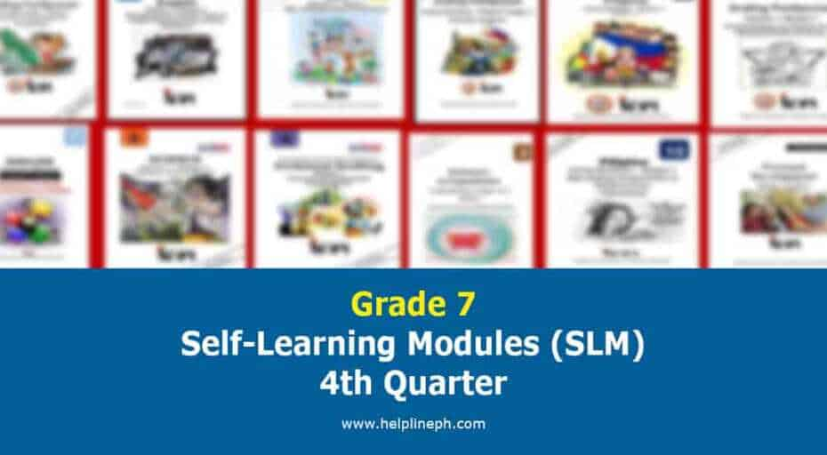 Grade 7 Self-Learning Modules (SLM) 4th Quarter