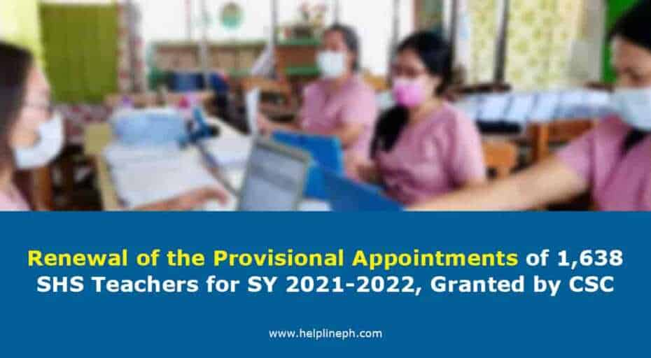 Renewal of the Provisional Appointments