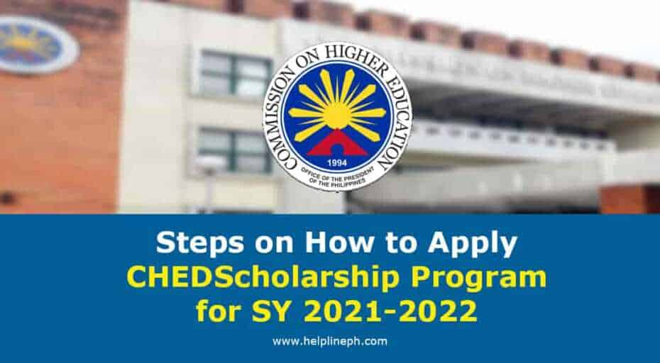 CHED Scholarship Program for SY 2021-2022