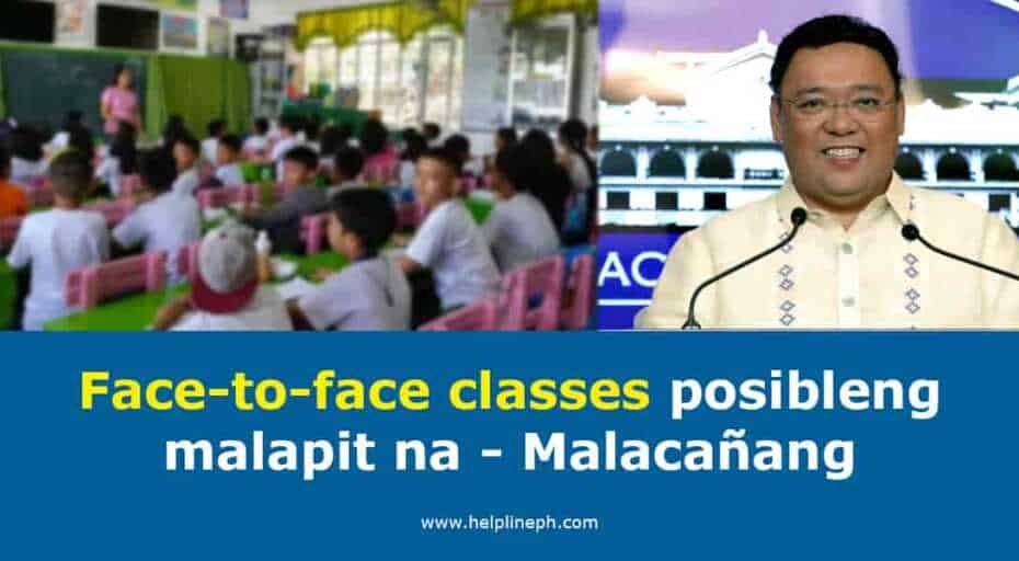 Face-to-face classes posibleng malapit na