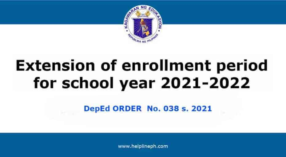 Extension of enrollment period for school year 2021-2022