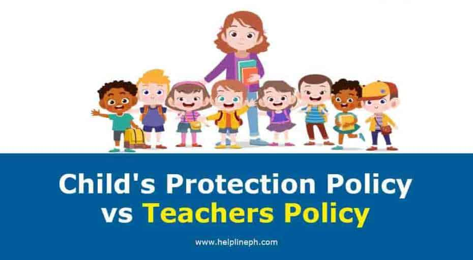 Child's Protection Policy vs Teachers Policy